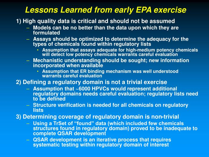 Lessons Learned from early EPA exercise