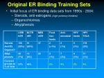 original er binding training sets