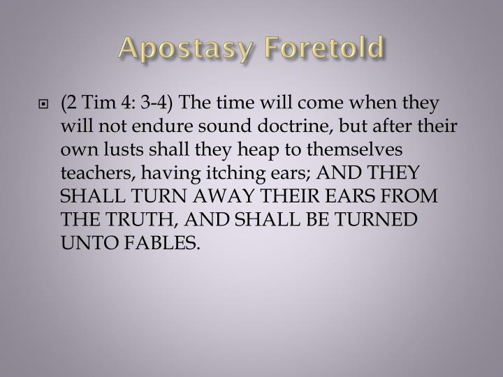 Apostasy Foretold