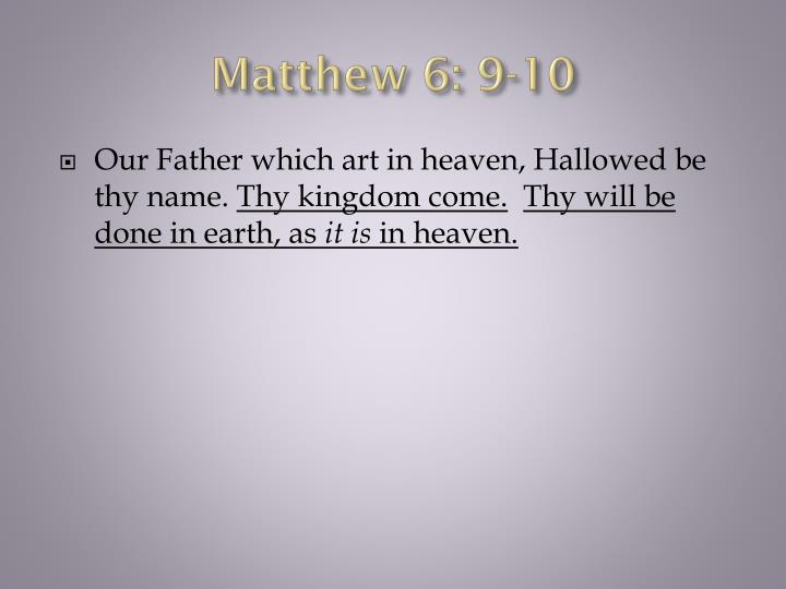 Matthew 6: 9-10