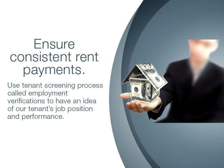 Ensure consistent rent payments.
