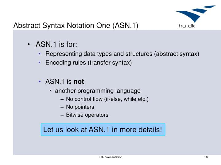 Abstract Syntax Notation One (ASN.1)