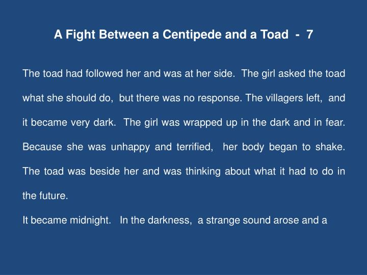 A Fight Between a Centipede and a Toad  -  7
