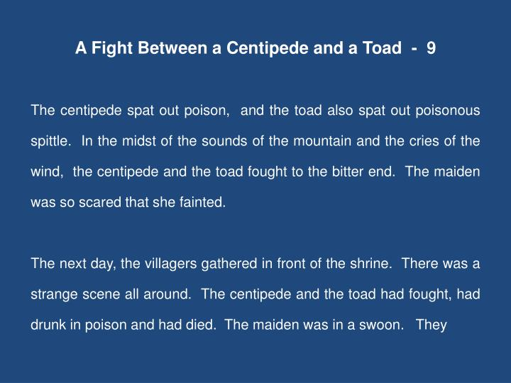 A Fight Between a Centipede and a Toad  -  9