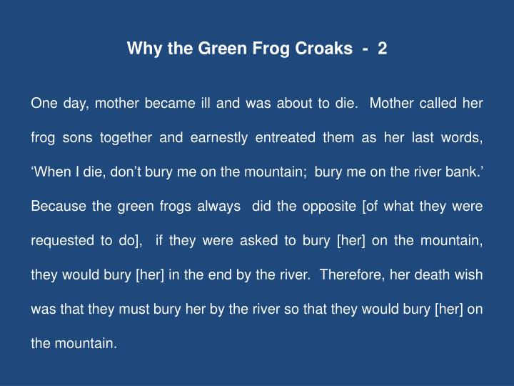 Why the Green Frog Croaks  -  2