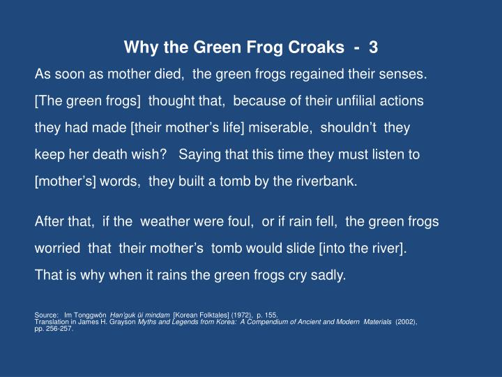 Why the Green Frog Croaks  -  3