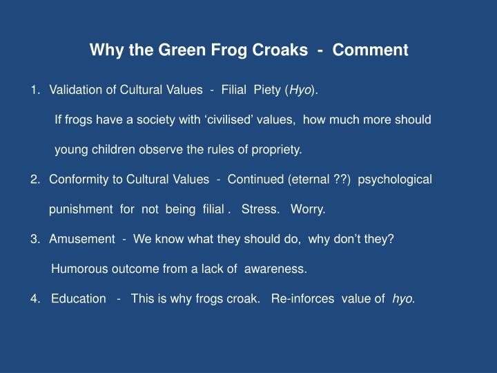 Why the Green Frog Croaks  -  Comment