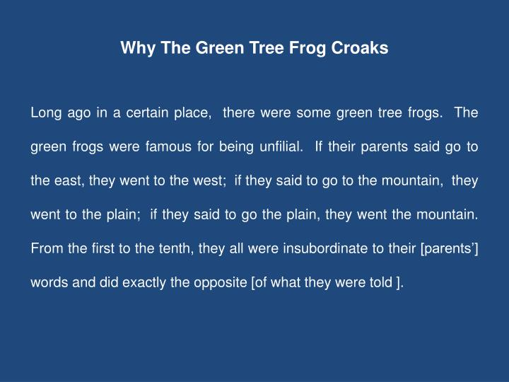 Why The Green Tree Frog Croaks