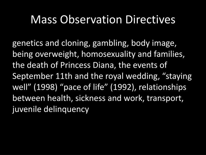 Mass Observation Directives