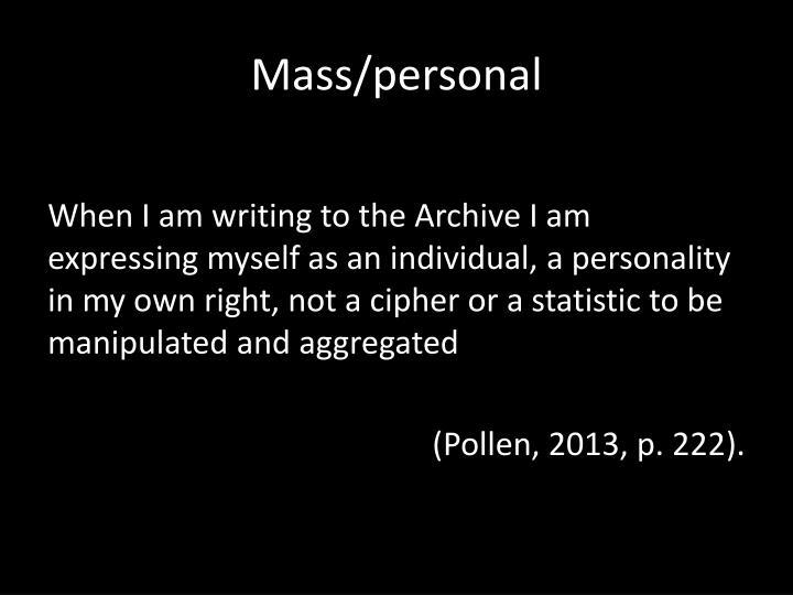 Mass/personal