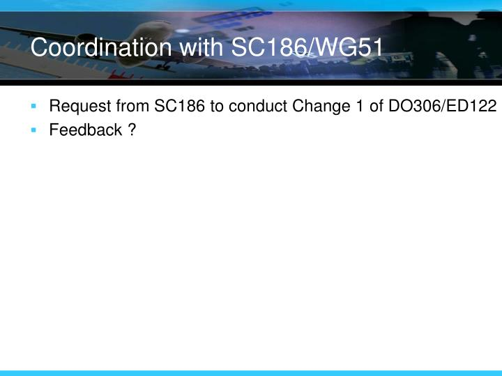 Coordination with SC186/WG51