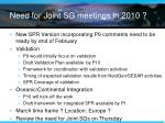need for joint sg meetings in 2010