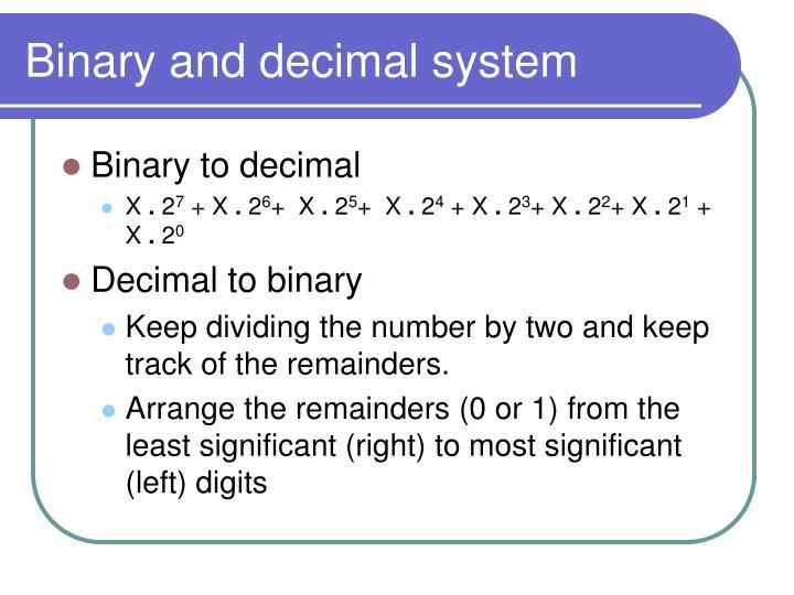Binary and decimal system