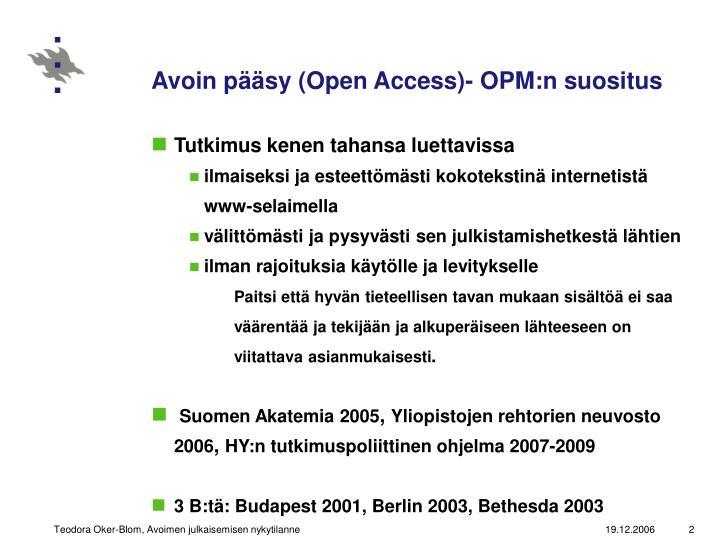 Avoin pääsy (Open Access)- OPM:n suositus