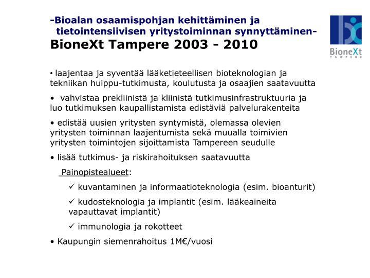 -Bioalan osaamispohjan kehittäminen ja