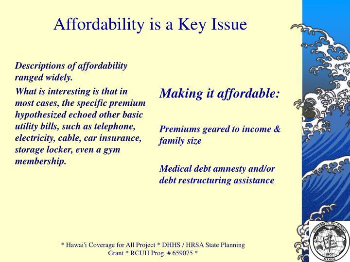 Affordability is a Key Issue