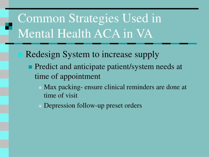 Common Strategies Used in Mental Health ACA in VA