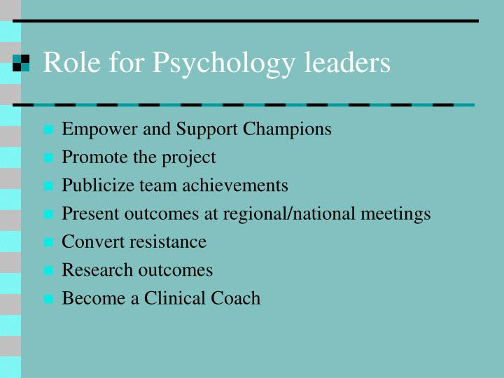 Role for Psychology leaders