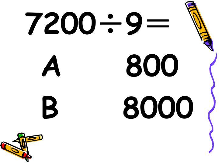 7200÷9