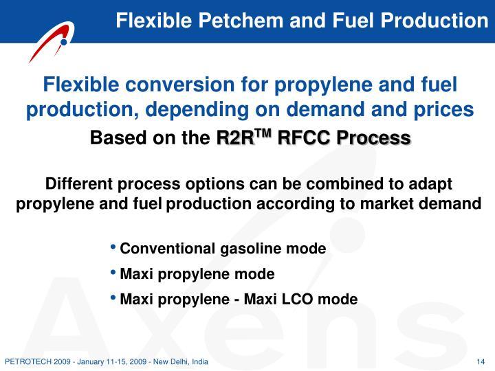 Flexible Petchem and Fuel Production