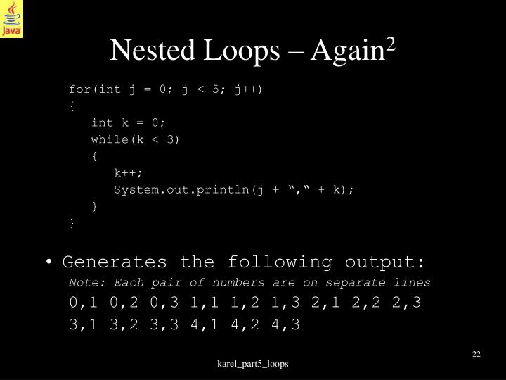 Nested Loops – Again