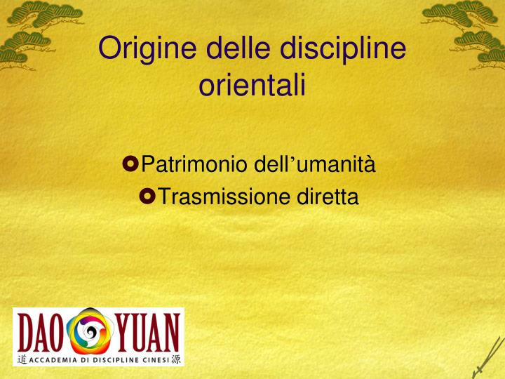 Origine delle discipline orientali