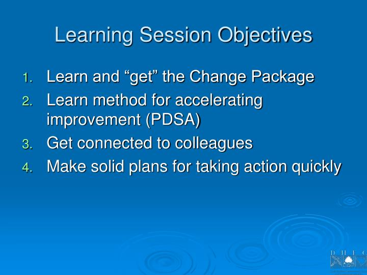 Learning Session Objectives