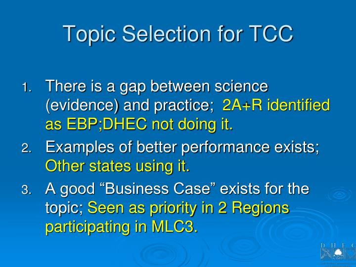 Topic Selection for TCC