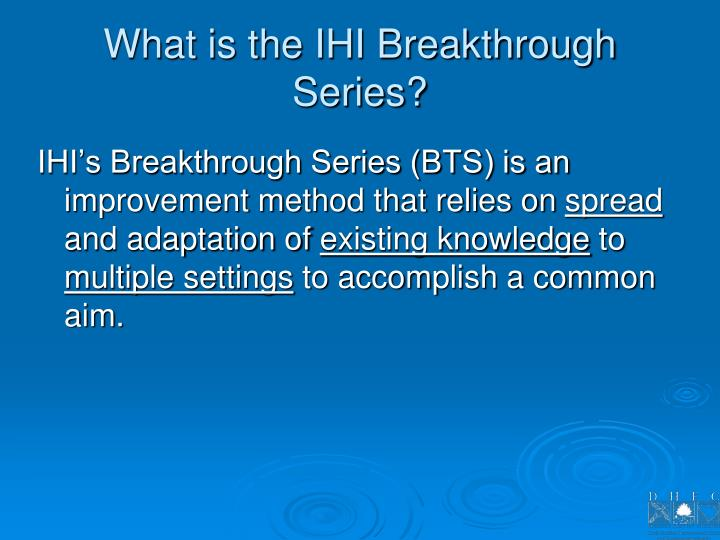 What is the IHI Breakthrough Series?