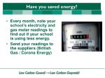 have you saved energy