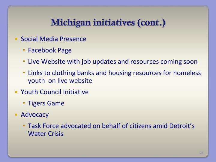 Michigan initiatives (cont.)