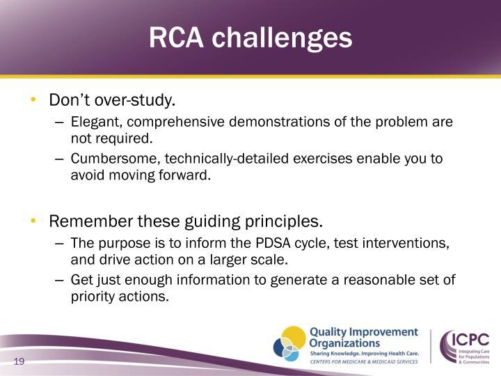 RCA challenges