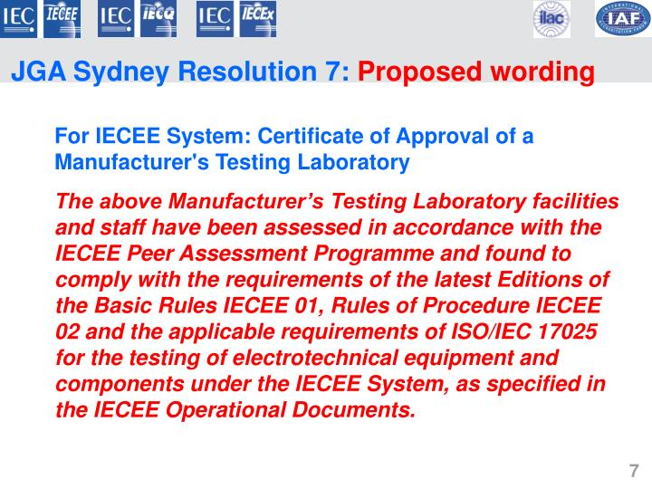 For IECEE System: Certificate of Approval of a Manufacturer's Testing Laboratory