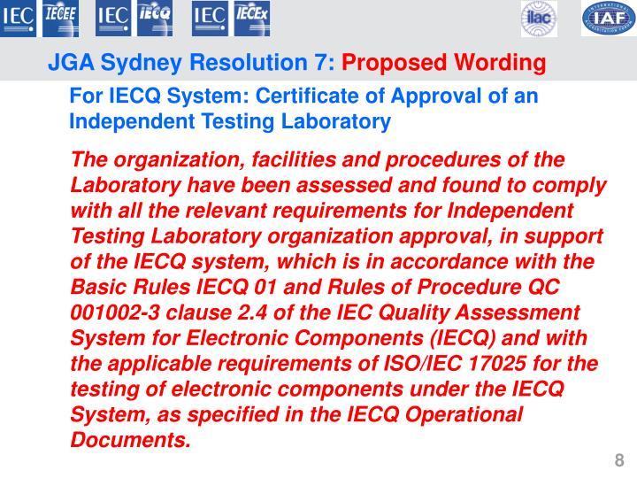 For IECQ System: Certificate of Approval of an Independent Testing Laboratory