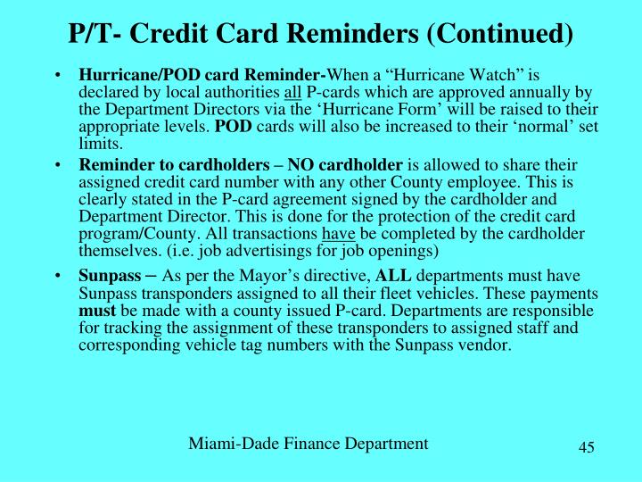 P/T- Credit Card Reminders (Continued)