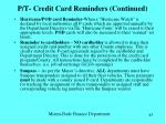 p t credit card reminders continued