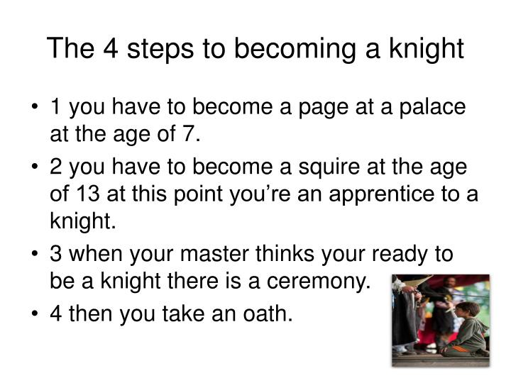 The 4 steps to becoming a knight