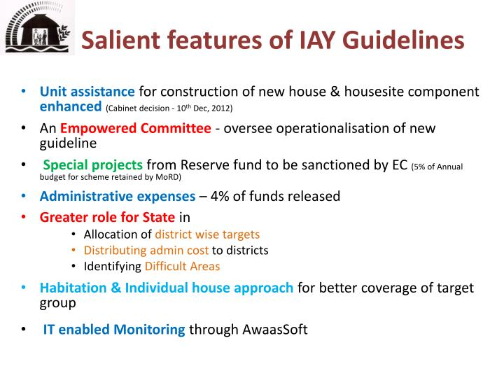 Salient features of IAY Guidelines