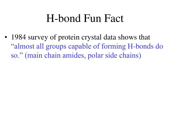 H-bond Fun Fact