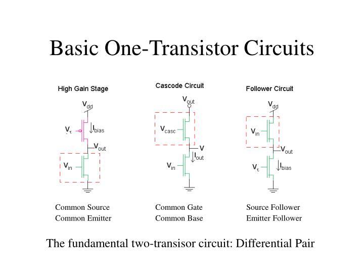 Basic One-Transistor Circuits