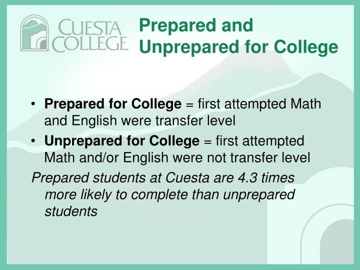 Prepared and Unprepared for College