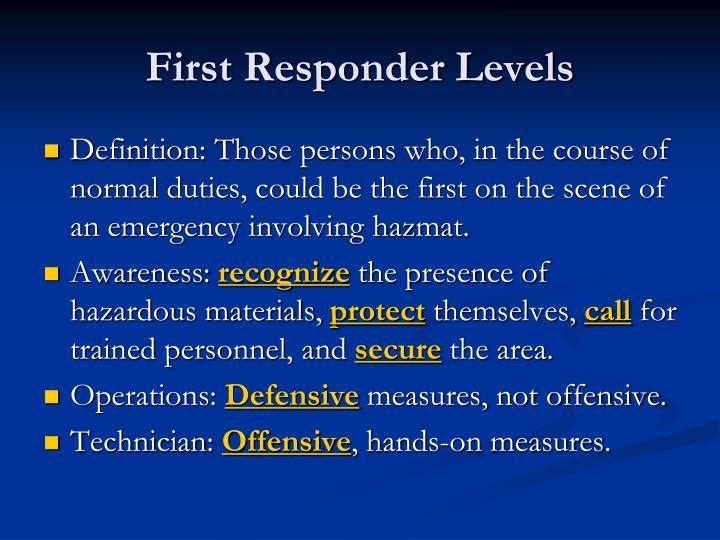 First Responder Levels