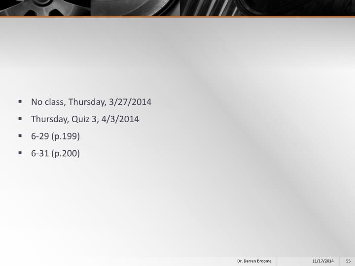 No class, Thursday, 3/27/2014