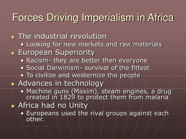 Forces Driving Imperialism in Africa