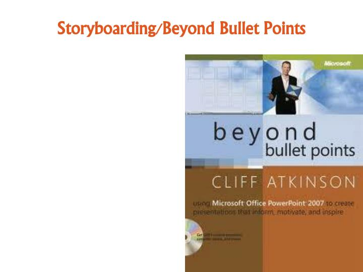 Storyboarding/Beyond Bullet Points