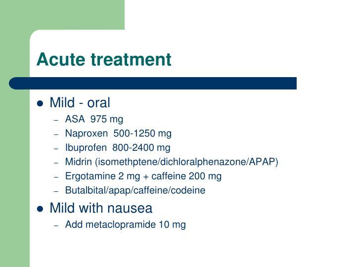 Acute treatment