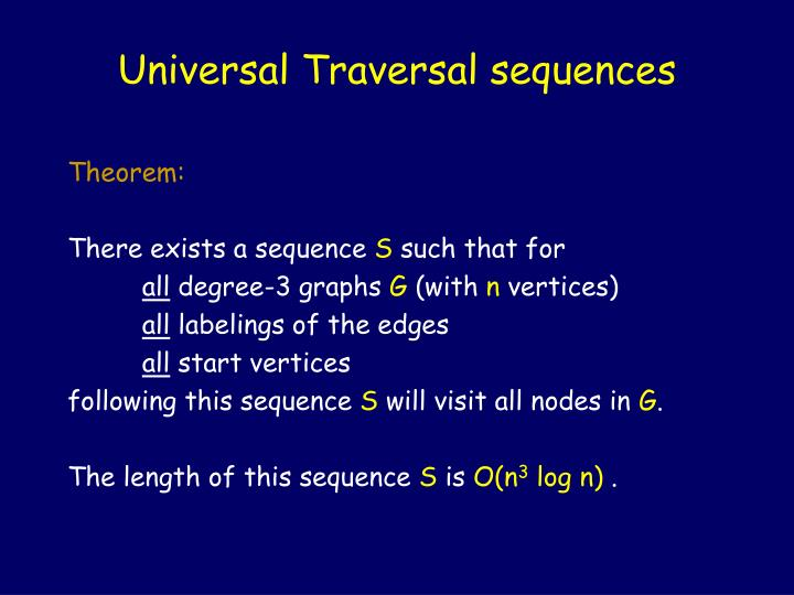 Universal Traversal sequences
