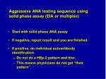 aggressive ana testing sequence using solid phase assay eia or multiplex