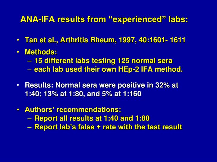"""ANA-IFA results from """"experienced"""" labs:"""