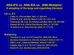 ana ifa vs ana eia vs ana multiplex a sampling of the large and expanding literature